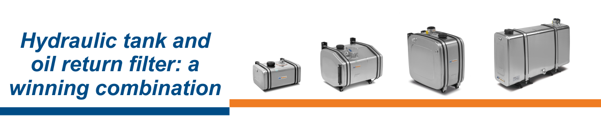 NEWS - Hydraulic tank and oil return filter: a winning combination